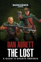 The Lost A Gaunts Ghosts Omnibus