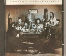 LOVE AND MONEY Strange Kind Of Love CD WEST GERMANY 1988 FRIENDS AGAIN