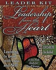 Leadership from the Heart - DVD with Leader Guide: Learning to Lead with Love an