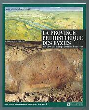 18284 - CLEYET-MERLE J.-J.; La province préhistorique des Eyzies, 400 000 an.