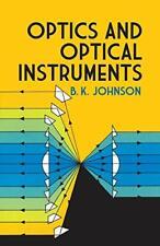 Optics and Optical Instruments (Dover books explaining science), Johnson-,