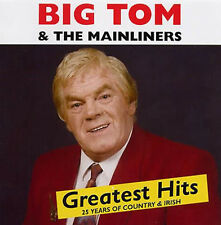Big Tom & The Mainliners - Greatest Hits CD Irish Country Music New