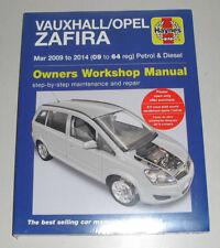 Reparaturanleitung Opel / Vauxhall Zafira B, Baujahre 2009 - 2014