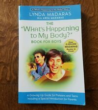 The What's Happening to My Body? Book for Boys A Growing-Up Guide