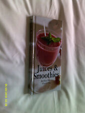 Juices & Smoothies, An Easy Way to Five-a-Day by Lee Faber