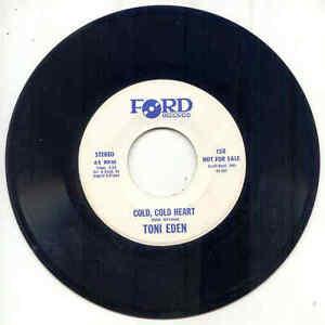 45 - Toni Eden -  Green River Waltz / Cold, Cold Heart
