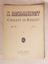 1942 CHRIST IS RISEN !  { S RACHMANINOFF = GALAXY MUSIC } SHEET MUSIC