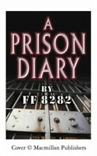 A Prison Diary by FF8282 Hardback Book The Cheap Fast Free Post