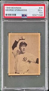 1948 BOWMAN GEORGE STIRNWEISS #35 PSA 5.5 SET BREAK NEW YORK YANKEE