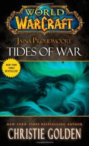 Jaina Proudmoore: Tides of War (World of Warcraft) by Golden, Christie Book The