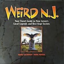 WEIRD N.J. - TRAVEL GUIDE TO NEW JERSEY'S LOCAL LEGENDS AND BEST KEPT SECRETS