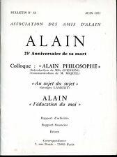 """Bulletin de l'Association des Amis d'Alain n° 43 - """"ALAIN PHILOSOPHE"""""""