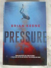 Brian Keene 'Pressure' hardback