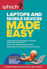 Laptops and Mobile Devices Made Easy (Which?),Which?,New Book mon0000031562