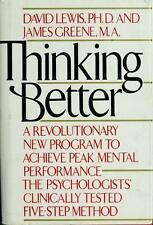Thinking Better: A Revolutionary New Program to Achieve Peak Mental Performance,