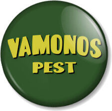 """Vamonos Pest 2 Breaking Bad 1"""" Pin Button Badge Walter White Heisenberg Pinkman"""