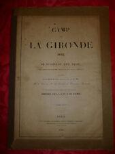 LE CAMP DE LA GIRONDE - 12 LITHOS - DUC D'AUMALE - MILITARIA - MEDOC