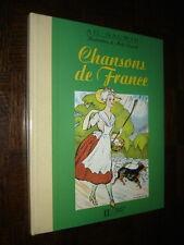 CHANSONS DE FRANCE - Ad. Gauwin 1994 - Ill. Malo Renault