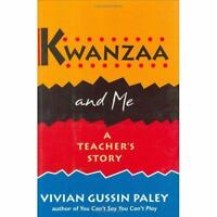 Kwanzaa and Me : A Teacher's Story by Paley, Vivian Gussin