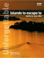 Unforgettable Islands to escape to before you die, stevedavey.com, Schlossman, M