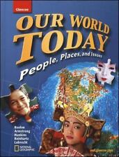 GEOGRAPHY WORLD and ITS PEOPLE: Our World Today : People, Places, and Issues by
