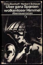 Bonnhoff, Otto; Schauer, Herbert; Über ganz Spanien wolkenloser Himmel, 1971