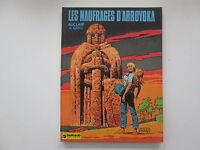LES NAUFRAGES D'ARROYOKA 1979  BE/TBE AUCLAIR GREG