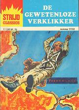 STRIJD CLASSICS 11151 - DE GEWETENLOZE VERKLIKKER (1977)
