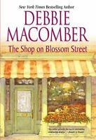The Shop on Blossom Street (Blossom Street, No. 1) by Debbie Macomber