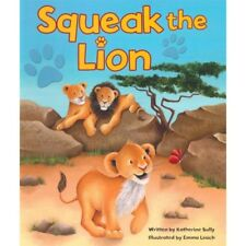 Squeak The Lion Picture Book Large Childrens Bedtime Story Animal Kids 2042