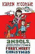 Angels, Arguments and a Furry, Merry Christmas (Ally's World) B .9780439942874