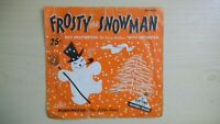 "Playtime/Columbia Records FROSTY THE SNOWMAN/PUNKINHEAD 6"" 78rpm 50s"