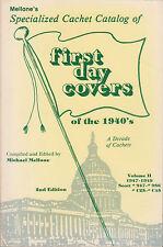 Mellone's Specialized Cachet Catalog of FDCs of 1940's. Scott 947-986, C25-C45