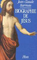 Biographie de Jésus - Jean-Claude Barreau - Livre - 83301 - 1605424