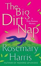 The Big Dirt Nap: A Dirty Business Mystery (Dirty Business Mysteries)