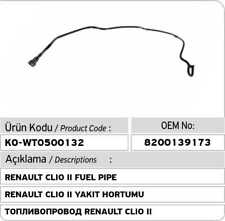 RENAULT CLIO II FUEL PIPE 8200139173