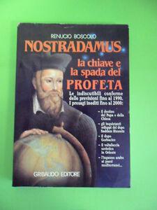 BOSCOLO*NASTRADAMUS LA CHIAVE E LA SPADA DEL PROFETA - GRIBAUDO 1991