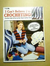 New listing Leisure Arts I Can't Believe I'm Crocheting Book Softcover 34 Pages 7 Projects