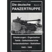 Jentz Die deutsche Panzertruppe Band 2 Taktik Organisation