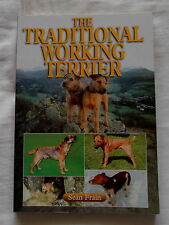 TRADITIONAL WORKING TERRIER DOG BOOK BY SEAN FRAIN 2007 EDITION