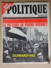 Politique Hebdo n°19 9 mars 1972 La victoire de Pierre Overney