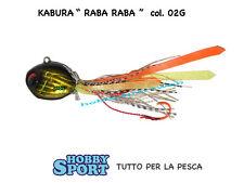 KABURA JIG RABA RABA- n° 15 - Col. 02 G - 56 gr ORIGINALE - OFFERTA SCONTO 40%