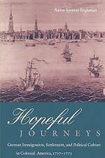 Hopeful Journeys: German Immigration, Settlement, and Political-ExLibrary