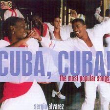 Sergio Alvarez - Cuba, Cuba! The Most Popular Songs (2005)