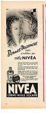 PUBLICITE ADVERSTISING  1950   NIVEA  creme huile solaire