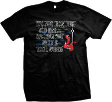 It's Not How Deep Ypou Fish It's How You Wiggle Your Worm Mens T-shirt