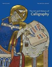 The Art and History of Calligraphy by Patricia Lovett (Hardback, 2017)