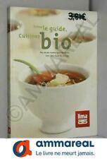 Suivez le guide, cuisinez bio