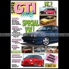 SUPER GTI MAG N°1 VW GOLF GTI MK1 POLO BMW SERIE 3 FIAT PUNTO HONDA CIVIC 1994