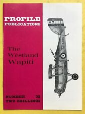 no.32 - AIRCRAFT Profile Publications - The Westland Wapiti - AVIAZIONE SERIE